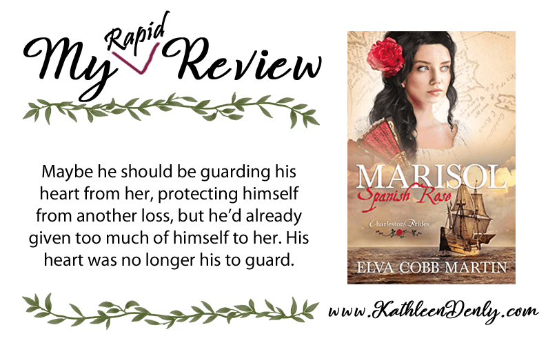 My Rapid Review – Marisol ~ Spanish Rose