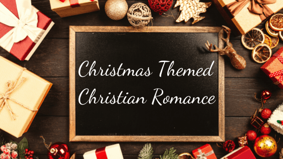 Christmas Themed Christian Romance Reads!