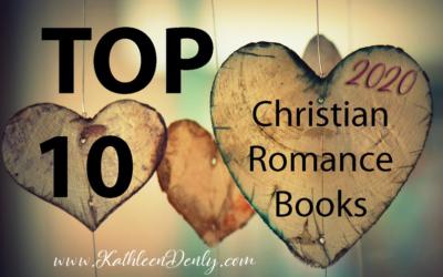 Top 10 Must Read Christian Romance – 2020