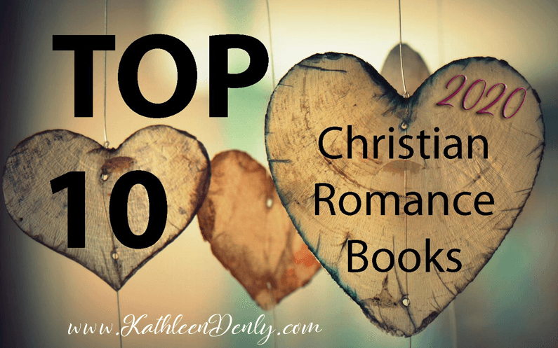 Top 10 Must Read Christian Romance – 2020
