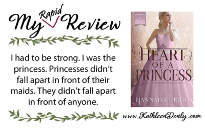 My Rapid Review – Heart of a Princess