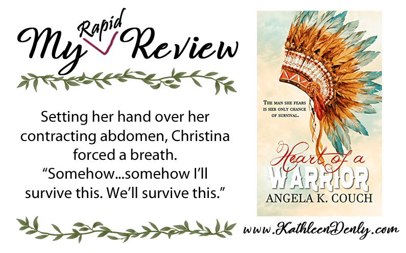My Rapid Review – Heart of a Warrior