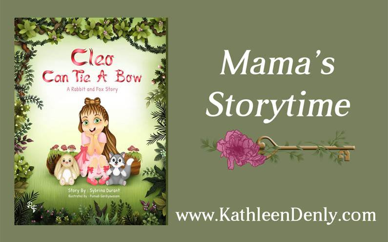 Mama's Storytime – Cleo Can Tie a Bow